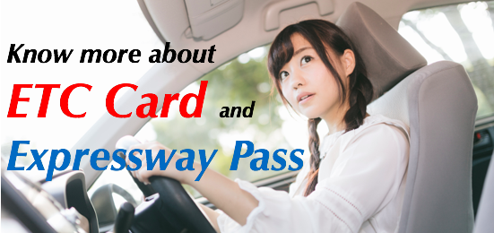 What are ETC card and Expressway pass?