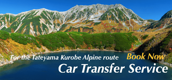 Car Transfer Service For the Tateyama Kurobe Alpine Route